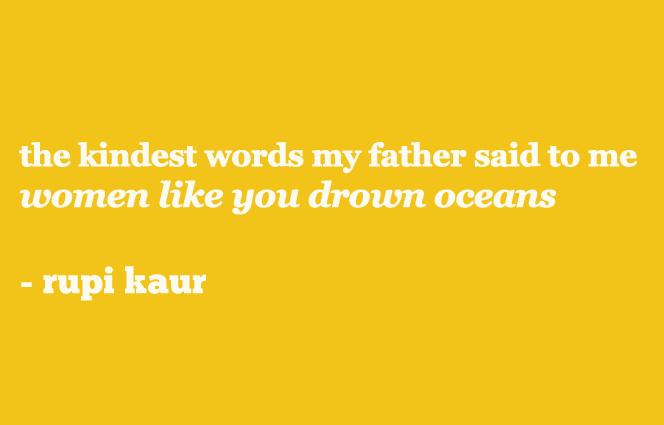 Rupi Kaur, la valiente