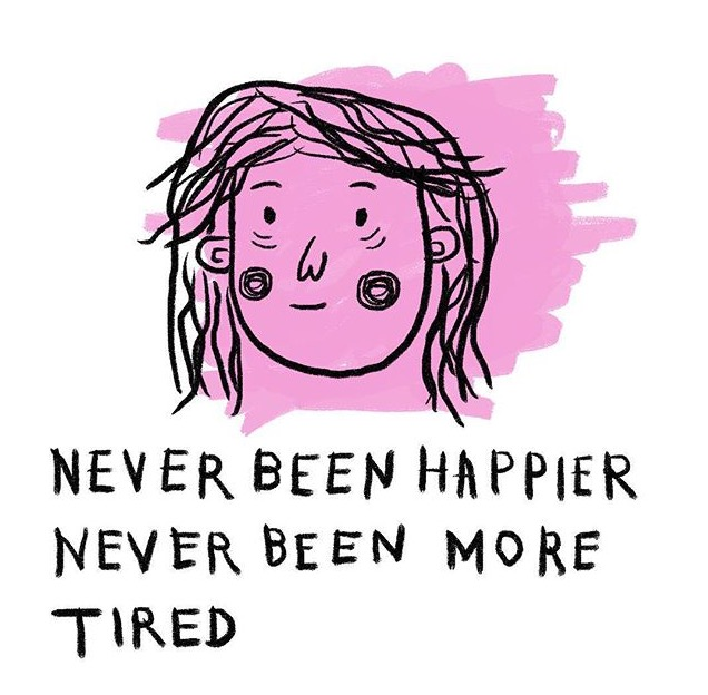 Never been happier or tired (Amalia Andrade)