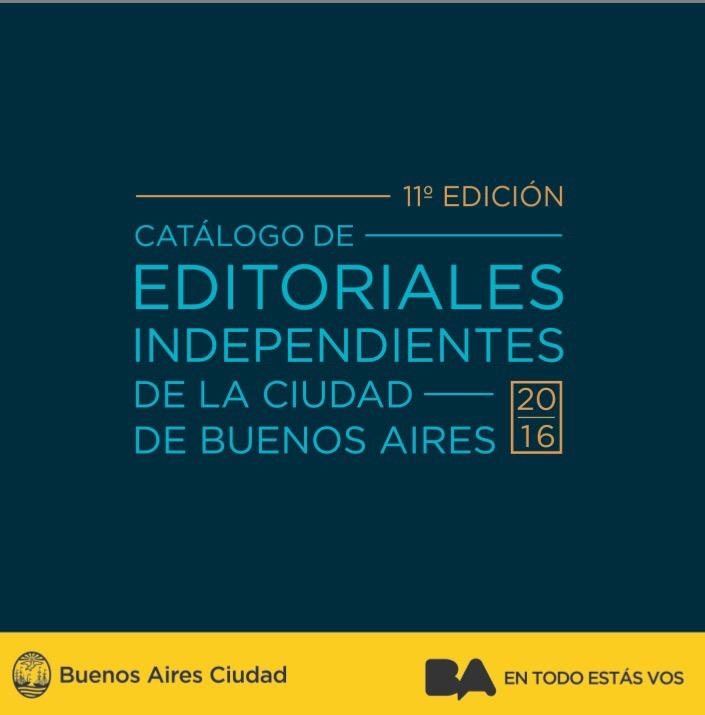 El Catálogo de Editoriales Independientes de la Ciudad de Buenos Aires.