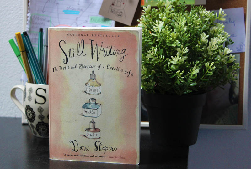 Dani Shapiro Still Writing Libros que inspiran a escribir